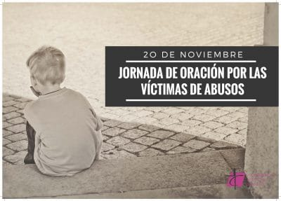 Photo of 20 de noviembre: Jornada de Oración por las Víctimas de Abusos
