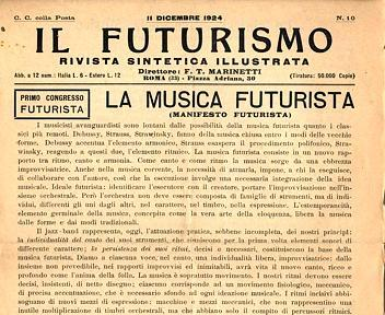 Photo of De la destrucción al ruido… Un siglo de música futurista (1): Fundamentos