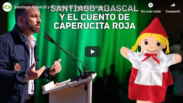 Photo of Santiago Abascal y el cuento de Caperucita Roja