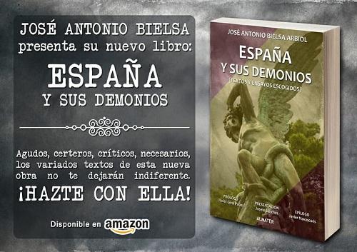 """Photo of Reseña del libro """"España y sus Demonios"""", de J.A. Bielsa, colaborador de InfoHispania"""