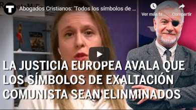 Photo of Abogados Cristianos: 'Todos los símbolos de exaltación del comunismo deben ser eliminados'