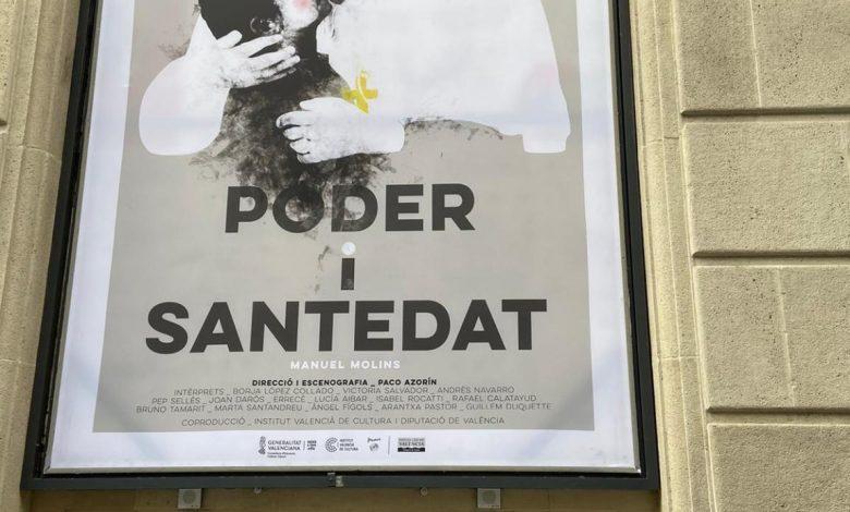 """Photo of Piden la retirada de la obra teatral """"Poder y Santidad"""" por ser una ofensa a los sentimientos religiosos"""