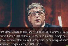 Photo of Bill Gates no engaña a nadie: deshabitar la Tierra y controlar a todos sus habitantes a través de las «vacunas». Por Luys Coleto