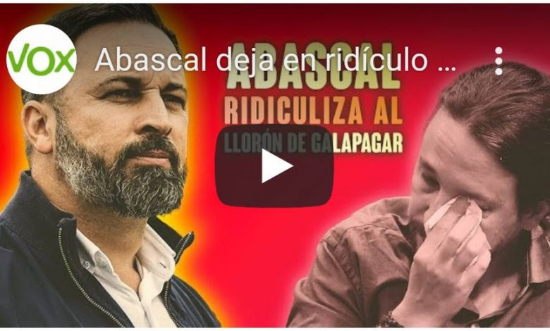 Photo of Abascal deja en ridículo a Pablo Iglesias