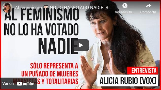 Photo of Alicia Rubio: «El feminismo es una ideología desquiciada»  [VÍDEO]