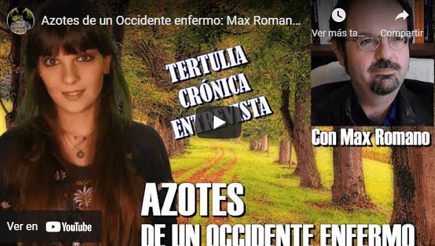 Photo of Azotes en un Occidente enfermo: entrevista con Max Romano
